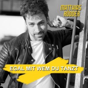 Egal mit wem du tanzt - Matthias Roedder