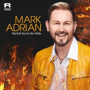 Barfuss durch die Hölle - Mark Adrian