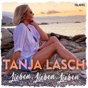 Tanja Lasch - Lieben, Lieben, Lieben