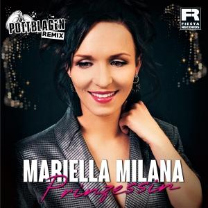 Mariella Milana - Prinzessin (Pottblagen Remix)