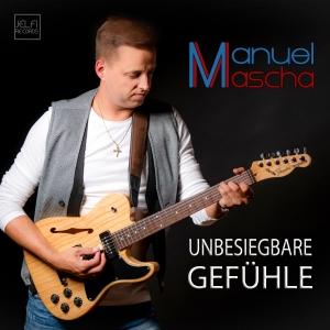 Manuel Mascha - Unbesiegbare Gefühle