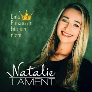 Natalie Lament - Eine Prinzessin bin ich nicht