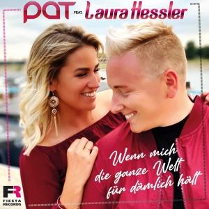 Wenn mich die ganze Welt für dämlich hält - Pat feat. Laura Hessler