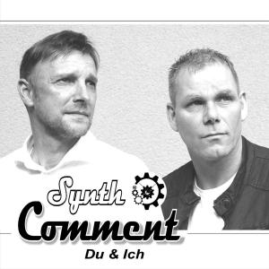 Synth Comment - Du und ich