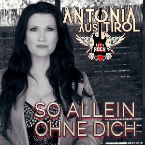 So allein ohne Dich - Antonia aus Tirol
