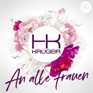 An alle Frauen - HK Krüger