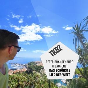 Peter Brandenburg & Laurenz - Das schönste Lied der Welt