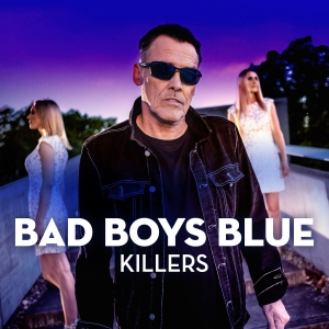 Bad Boys Blue - Killers