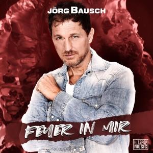 Feuer in mir - Jörg Bausch
