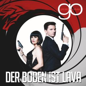 Geraldine Olivier - Der Boden ist Lava