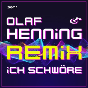 Olaf Henning - Ich schwöre (Remix)