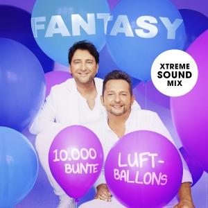 Fantasy - 10.000 bunte Luftballons (Xtreme Sound Mix)