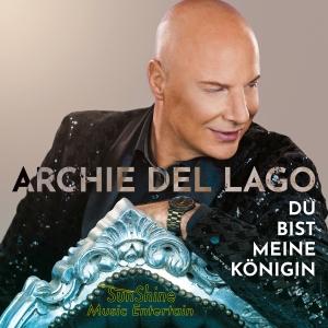 Archie del Lago - Du bist meine Königin
