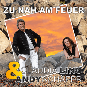 Claudia Lino & Andy Schäfer - Zu nah am Feuer