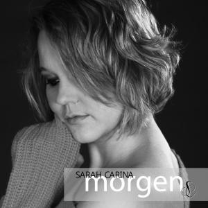 Sarah Carina - Morgen