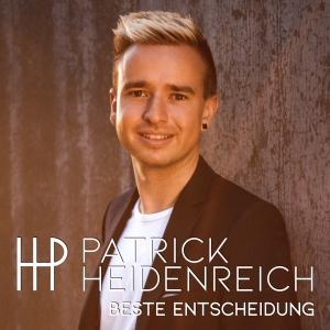 Patrick Heidenreich - Beste Entscheidung