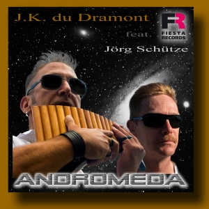 J.K. du Dramont feat. Jörg Schütze - Andromeda