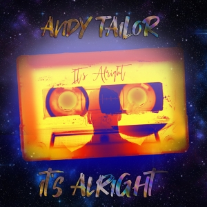 Andy Tailor - Its alright