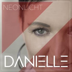 Danielle - Neonlicht