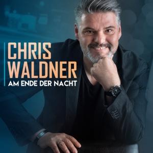 Chris Waldner - Am Ende der Nacht