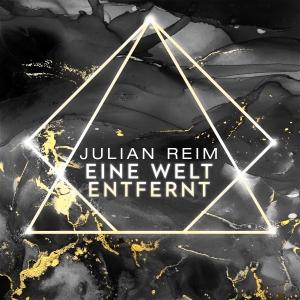 Julian Reim - Eine Welt entfernt