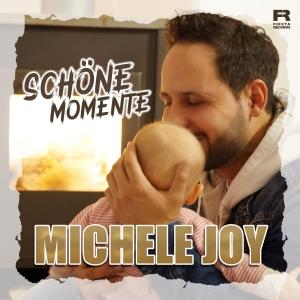 Michele Joy - Schöne Momente