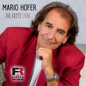 Mario Hofer - Die erste Liebe