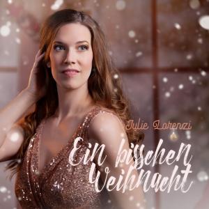 Julie Lorenzi - Ein bisschen Weihnacht