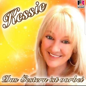 Kessie - Das Gestern ist vorbei