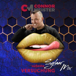 Connor Meister - Süßeste Versuchung (Sylaar Mix)