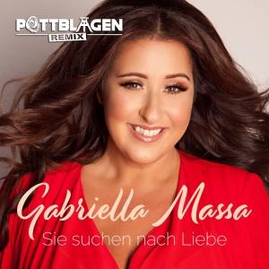 Gabriella Massa - Sie suchen nach Liebe (Remixe)