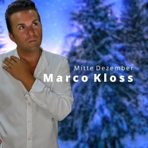 Marco Kloss - Mitte Dezember