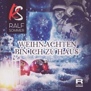 Ralf Sommer - Weihnachten bin ich zu Haus