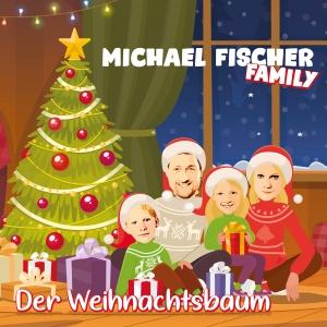 Michael Fischer Family - Der Weihnachtsbaum