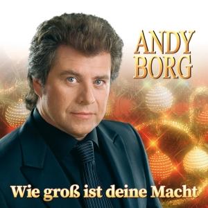 Wie gross ist deine Macht - Andy Borg
