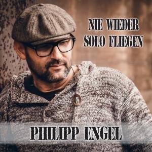 Philipp Engel - Nie wieder solo fliegen