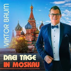 Viktor Baum - Drei Tage in Moskau