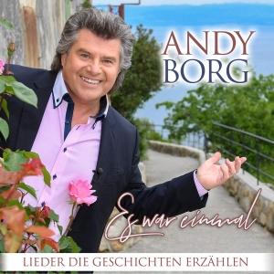 Es war einmal - Lieder die Geschichten erzählen  - Andy Borg
