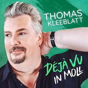 Déjà Vu in Moll - Thomas Kleeblatt