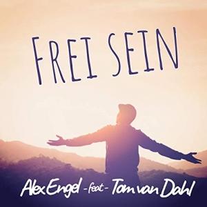 Frei sein - Alex Engel feat. Tom van Dahl