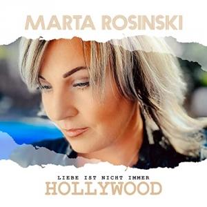 Liebe ist nicht immer Hollywood - Marta Rosinski