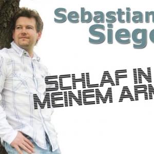 Sebastian Siegel - Schlaf in meinem Arm