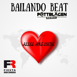 Bailando Beat - Alles aus Liebe (Pottblagen Remix)