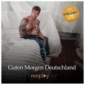 Reeplay - Guten Morgen Deutschland (Stereoact Extended Remix)