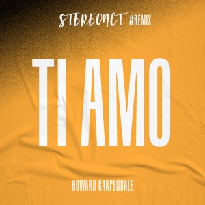Stereoact & Howard Carpendale - TI AMO Remix