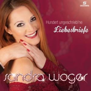 Sandra Woger - Hundert ungeschriebne Liebesbriefe