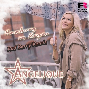 Angelique - Hamburg im Regen (Rod Berry Remix)