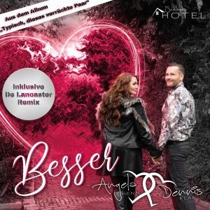 Angela Henn & Dennis Klak - Besser
