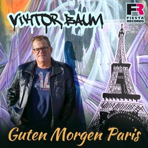 Viktor Baum - Guten Morgen Paris