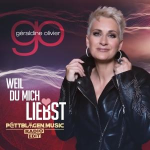 Geraldine Olivier - Weil du mich liebst (Pottblagen Radio Edit)